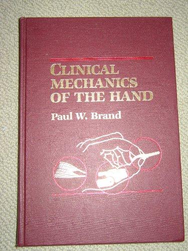 9780801608865: Clinical Mechanics of the Hand