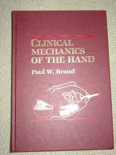 9780801608865: Clinical Mechanics of the Hand