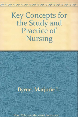 9780801609190: Key Concepts for the Study and Practice of Nursing