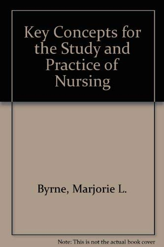 9780801609206: Key Concepts for the Study and Practice of Nursing