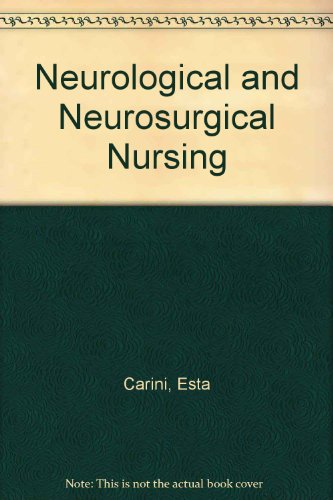 Carini and Owens' Neurological and Neurosurgical Nursing