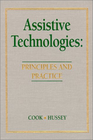 9780801610387: Assistive Technologies: Principles and Practice