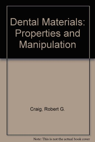 9780801610615: Dental Materials: Properties and Manipulation