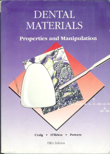 9780801610752: Dental Materials: Properties and Manipulation