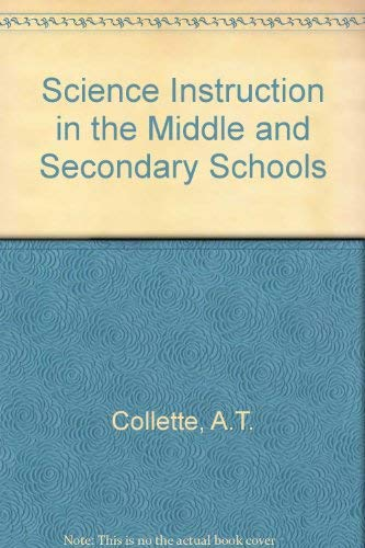 9780801610950: Science Instruction in the Middle and Secondary Schools