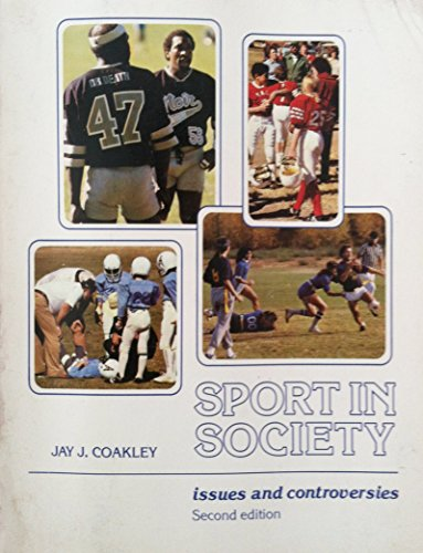 9780801611193: Sport in Society: Issues and Controversies