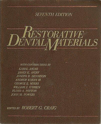 Restorative Dental Materials: Robert G. Craig