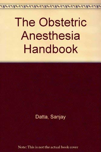 9780801612145: The Obstetric Anesthesia Handbook