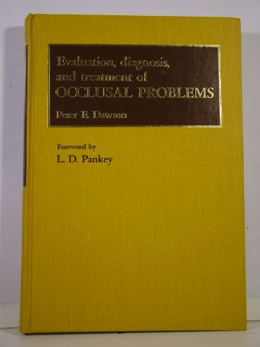 9780801612169: Evaluation, Diagnosis and Treatment of Occlusal Problems