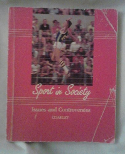 9780801612343: Sport in Society: Issues and Controversies