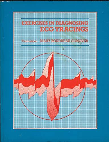 9780801612381: Exercises in Diagnosing Electrocardiogram Tracings