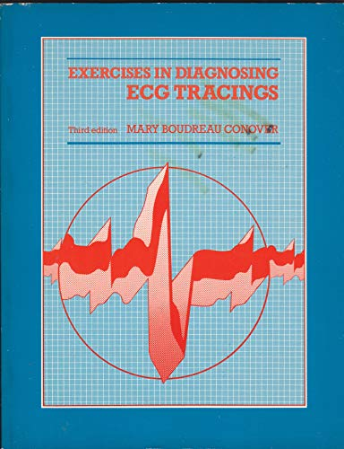 9780801612381: Exercises in Diagnosing Ecg Tracings