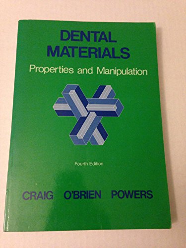 9780801613005: Dental Materials: Properties and Manipulation