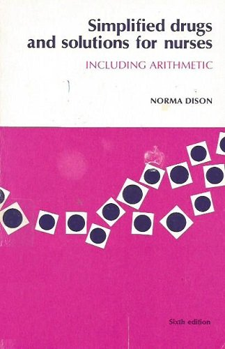 9780801613104: Simplified Drugs and Solutions for Nurses, Including Arithmetic