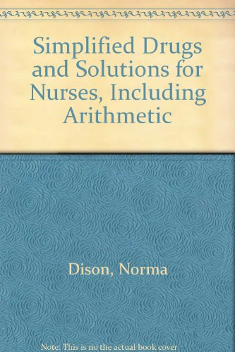 9780801613111: Simplified Drugs and Solutions for Nurses, Including Arithmetic