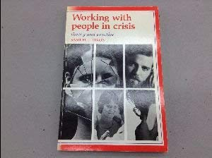 9780801613203: Working with People in Crises: Theory and Practice