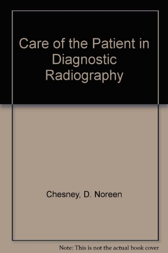 9780801613289: Care of the Patient in Diagnostic Radiography