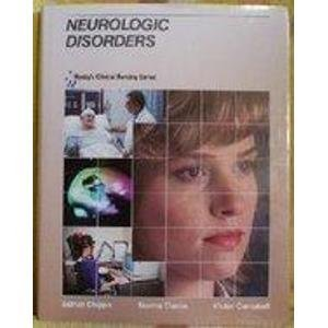 Neurologic Disorders (Mosby's Clinical Nursing Series): Chipps, Esther M.; Clanin, Norma J.; ...