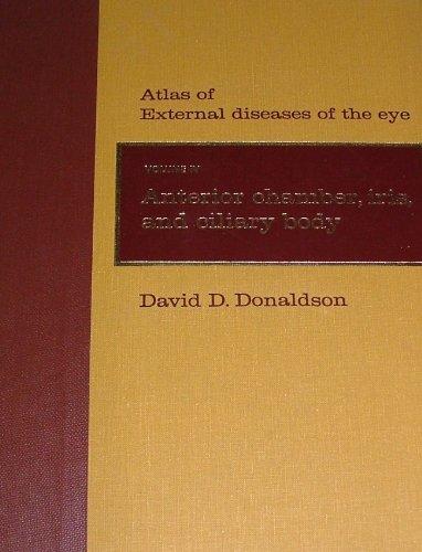 Atlas of External Diseases of the Eye: Donaldson, David D.