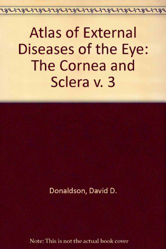 9780801614347: Atlas of External Diseases of the Eye: The Cornea and Sclera v. 3