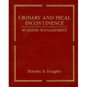 9780801614446: Urinary and Fecal Incontinence: Nursing Management