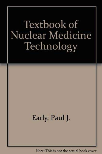 9780801614880: Textbook of Nuclear Medicine Technology