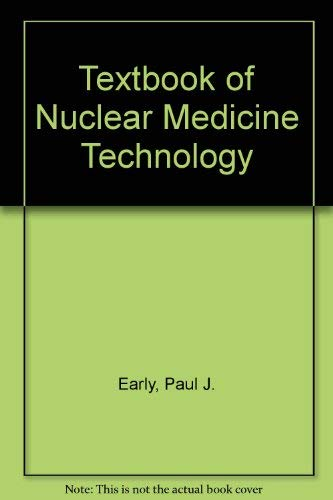 9780801614903: Textbook of Nuclear Medicine Technology