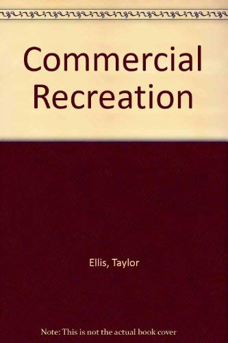 9780801614941: Commercial Recreation