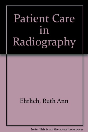 9780801615078: Patient Care in Radiography