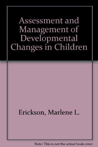 Assessment and Management of Developmental Changes in: Powell, Marcene Lee,