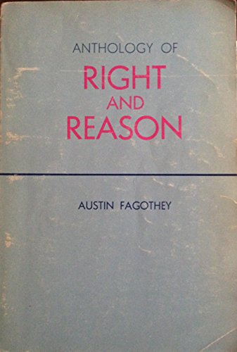 Anthology of Right and Reason: Fagothey, Austin