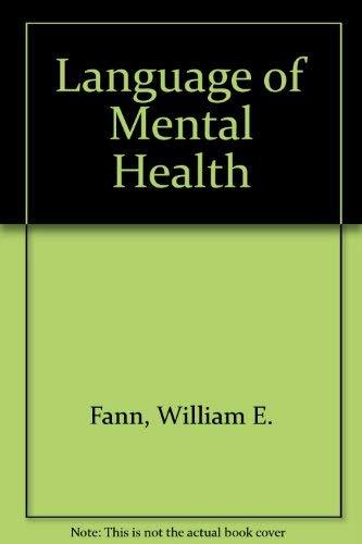 9780801615467: The language of mental health