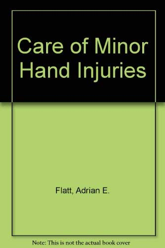 9780801615795: The Care of Minor Hand Injuries