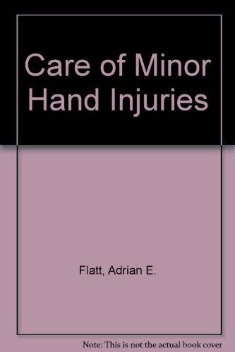 9780801615818: Care of Minor Hand Injuries