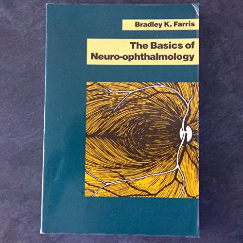 9780801616006: Basics of Neuro-Ophthalmology