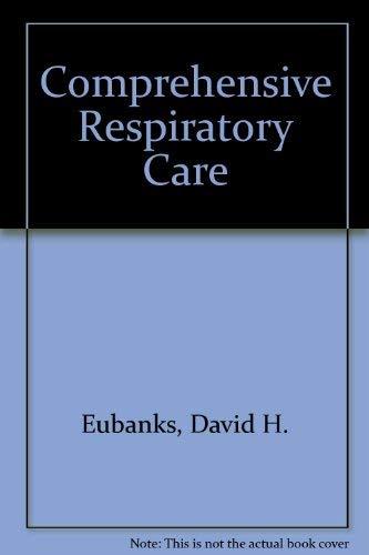 9780801616525: Comprehensive Respiratory Care