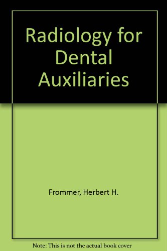 9780801617058: Radiology for Dental Auxiliaries