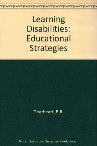 9780801617669: Learning Disabilities: Educational Strategies