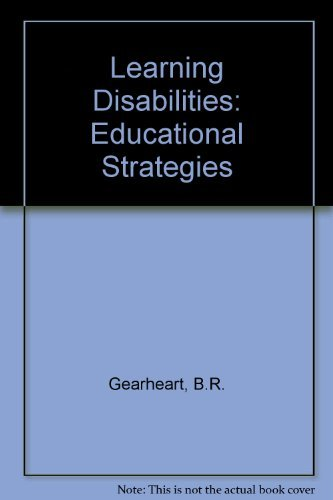 9780801617683: Learning Disabilities: Educational Strategies