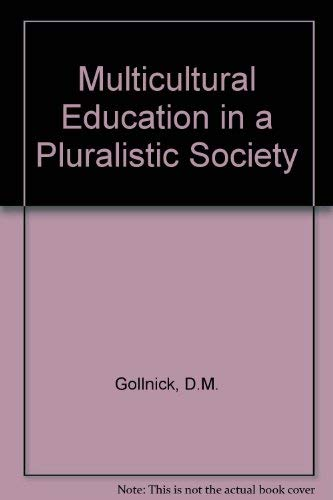 9780801618710: Multicultural Education in a Pluralistic Society