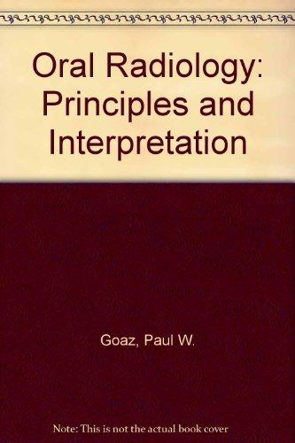 9780801618734: Oral Radiology: Principles and Interpretation