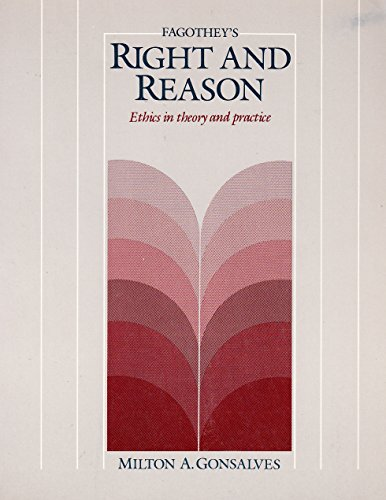 Fagothey's Right and reason: Ethics in theory: Fagothey, Austin