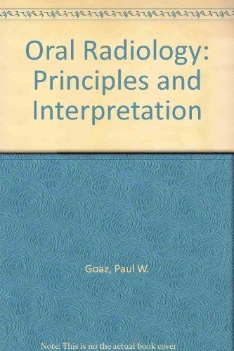 9780801618864: Oral Radiology: Principles and Interpretation