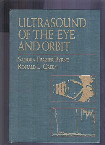 9780801619687: Ultrasound of the Eye and Orbit