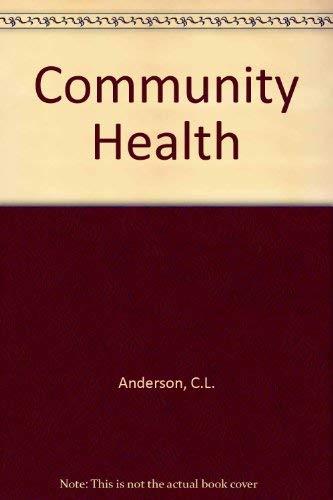 9780801619755: Community Health