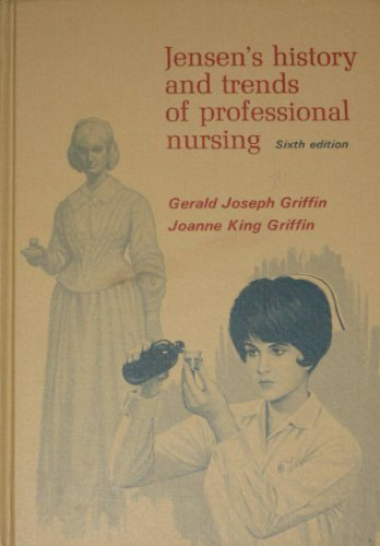 9780801619762: Jensen's History and trends of professional nursing