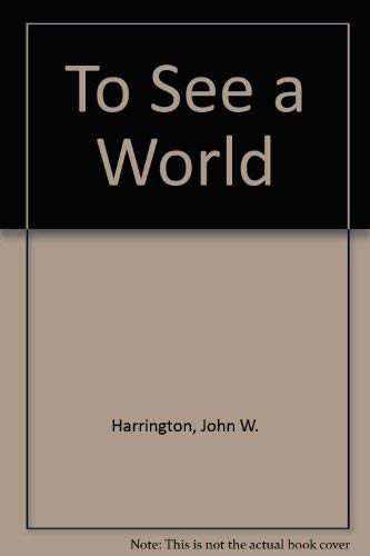 9780801620584: To See a World