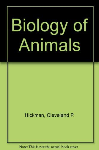9780801621659: Biology of Animals