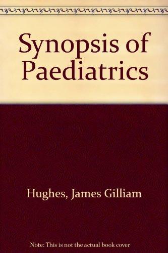 9780801623073: Synopsis of Paediatrics