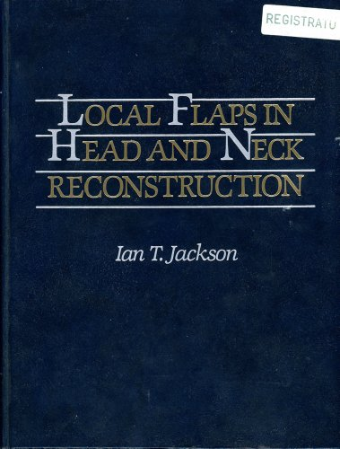 9780801623806: Local Flaps in Head and Neck Reconstruction